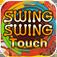 SwingSwing Touch