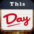 会話のきっかけや話題づくりにピッタリ!「今日は何の日?」がすぐ分かる無料アプリ『This Day』が登場。